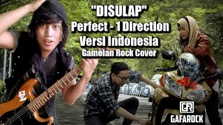 1 Direction Perfect Versi Indonesia (DISULAP) Gamelan Rock - Gafarock