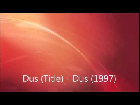 Dus (Title) - Dus (1997)
