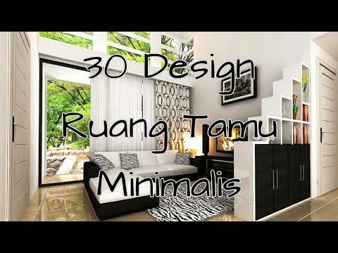30 inspirasi ruang tamu minimalis indah - youtube