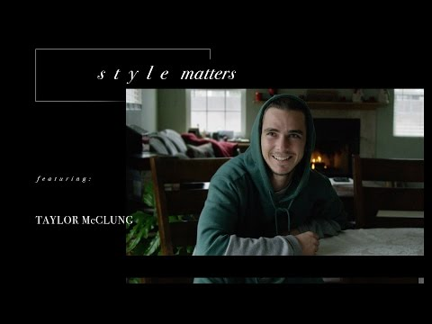 Taylor McClung - Style Matters