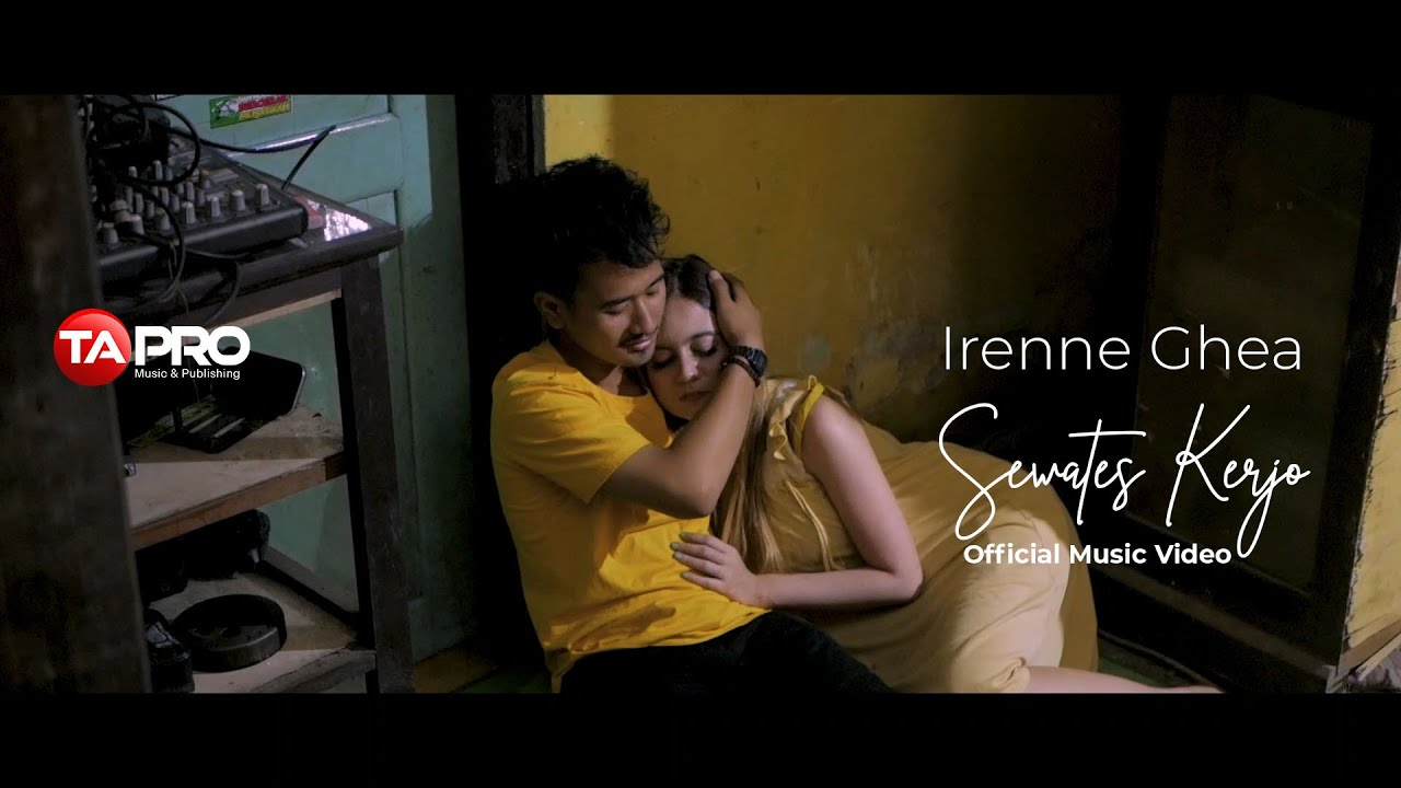 Irenne Ghea - Sewates Kerjo - Official Music Video