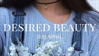 Desired Beauty ll Subliminal