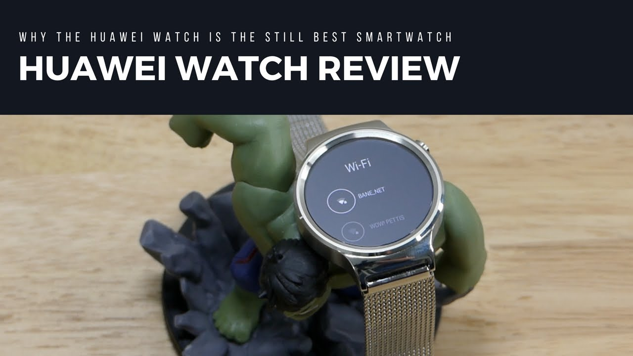 508c004e108 Huawei Watch Review: Why The Huawei Watch Is Still The Best Smartwatch To  Get - YouTube