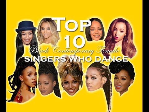 TOP 10 Contemporary Black Female Singers who Dance Part 1