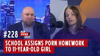 Ep. 228 – School Assigns Porn Homework To 11-Year-Old Girl