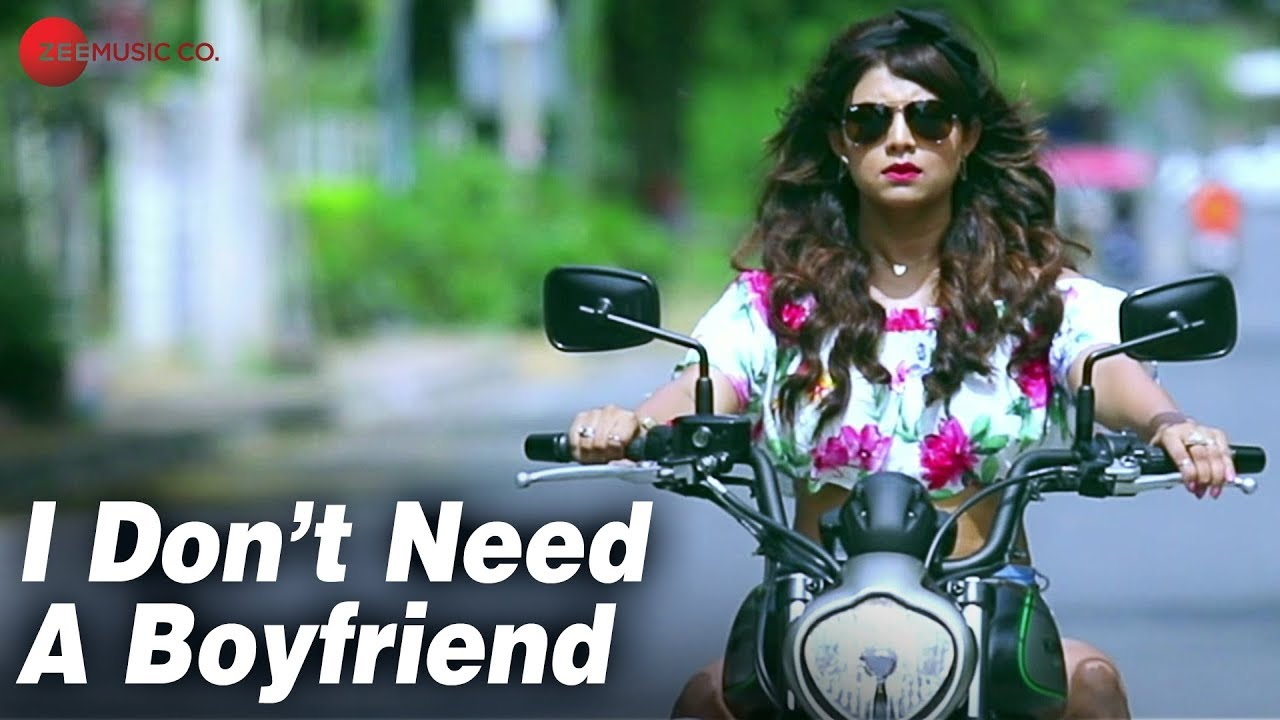 I Dont Need A Boyfriend Official Music Video Isheta Sarckar