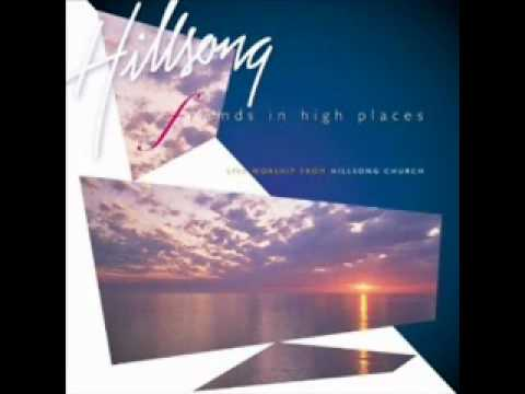 Friends In High Places - Hillsong