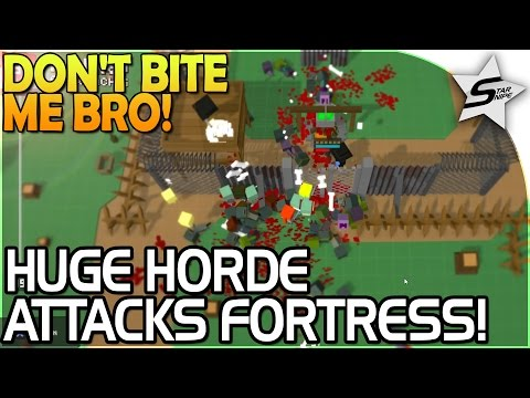 INSANE Zombie Horde ATTACKS Our FORTRESS! - Don't Bite Me Bro Gameplay #5