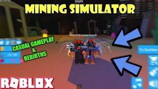ROBLOX | MINING SIMULATOR: CASUAL MINING AND REBIRTHING (GAMEPLAY W/ superderper33)