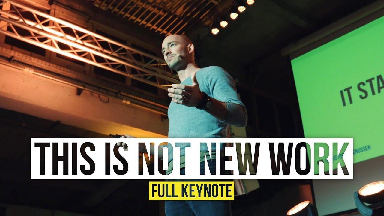 Das ist NICHT New Work - Warum viele Unternehmen neue Arbeit falsch verstehen (Deutsche Keynote)