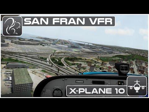 X-Plane 10 San Francisco VFR Tour (HD Photo Scenery) KSFO