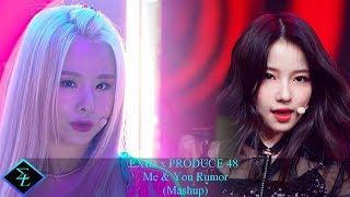 EXID x PRODUCE 48 Me & You Rumor (Mashup)