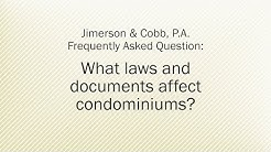 What laws and documents affect condominiums?