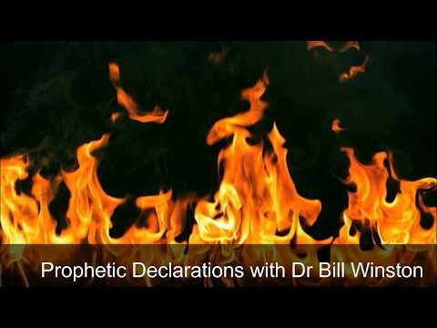 Prophetic Declarations with Dr Bill Winston
