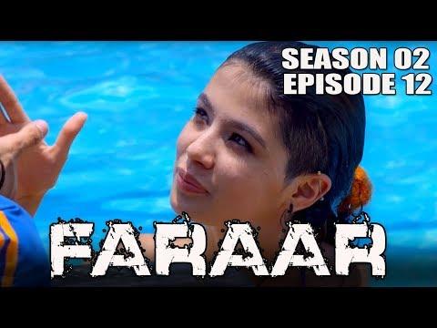 Faraar (2018) Episode 12 Full Hindi Dubbed...