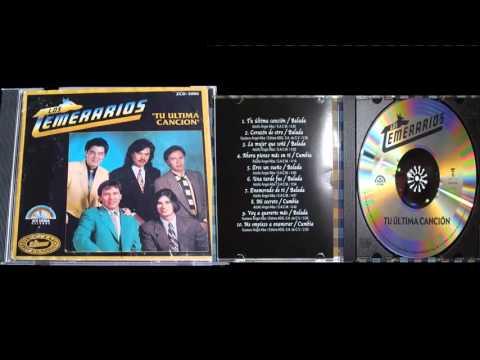 Los Temerarios Tu Última Canción - álbum completo