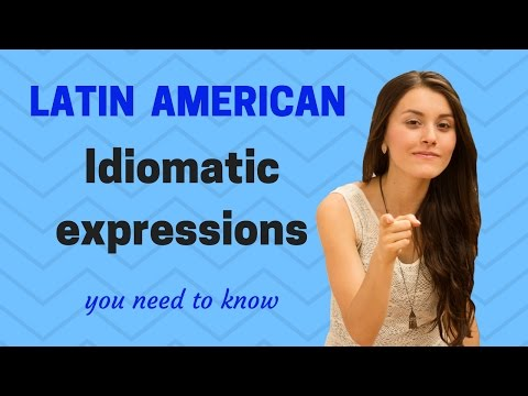 Spanish from Latin America /12 Idiomatic Expressions you need to know! Mp3