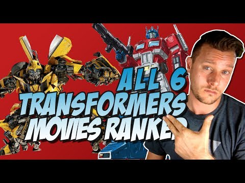 All 6 Transformers Movies Ranked From Worst to Best (w/ Transformers: The Last Knight)