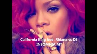 california king bed rhiana vs dj insomnia mt