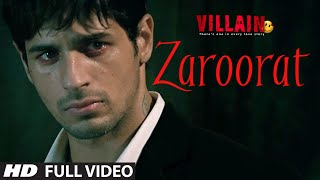 Gambar cover Zaroorat Full Video Song | Ek Villain | Mithoon | Mustafa Zahid