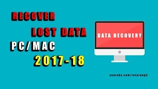 How to Recover Deleted Files/Data From PC/MAC 2017 | Recover Deleted Files