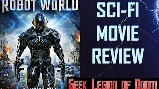 ROBOT WORLD ( 2016 Ian Rowe ) aka RECONNOITER Sci-Fi Movie Review