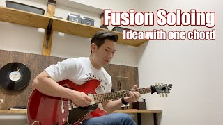 【Fusion Guitar Soloing #2】Fusion Soloing | Idea with one chord