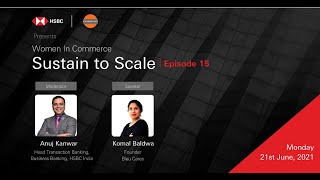 Sustain to Scale with Komal Baldwa