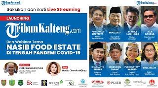 """🔴 LIVE: Launching Tribunkalteng.com dan Webinar """"Nasib Food Estate Di Tengah Pandemi Covid-19"""""""