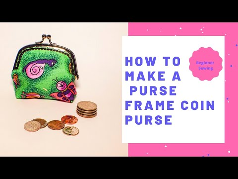 How to Make a Purse Frame Coin Purse