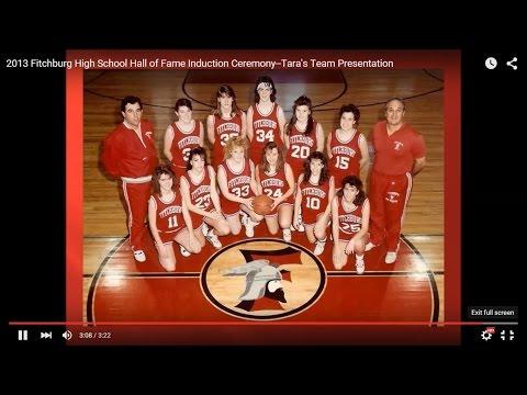 2013 Fitchburg High School Hall of Fame 7th Induction Ceremony--Tara's Team Segment