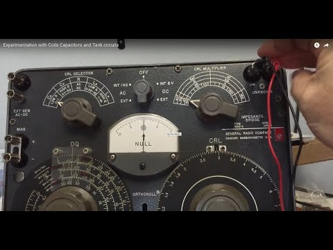 General Radio 1650-A Experimentation with Coils Capacitors and Tank circuits