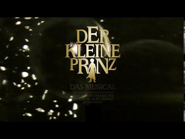 Der Kleine Prinz – Das Musical 2021 live in Dresden