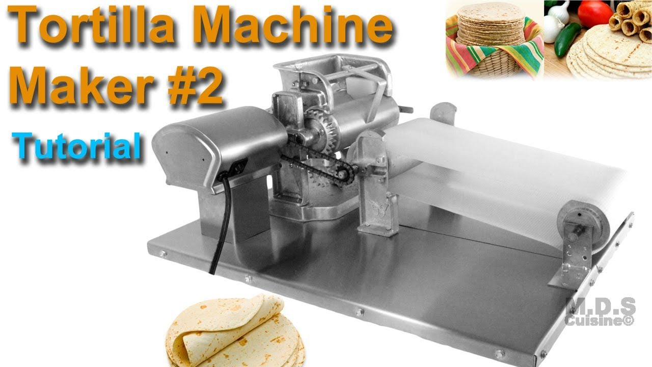 Tortilla Machine Maker 2 Tutortial Video How To Make Tortillas Corn Tortilla Press Maquina Youtube