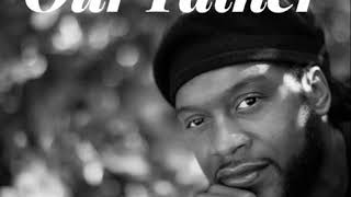 Our Father (reggae) -  Kevin Peterkin