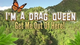 i m a drag queen get me out of here 2017 teaser trailer