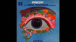 The Mike Mainieri Quartet – Insight (1968)