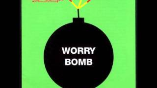 Carter USM - Worry Bomb