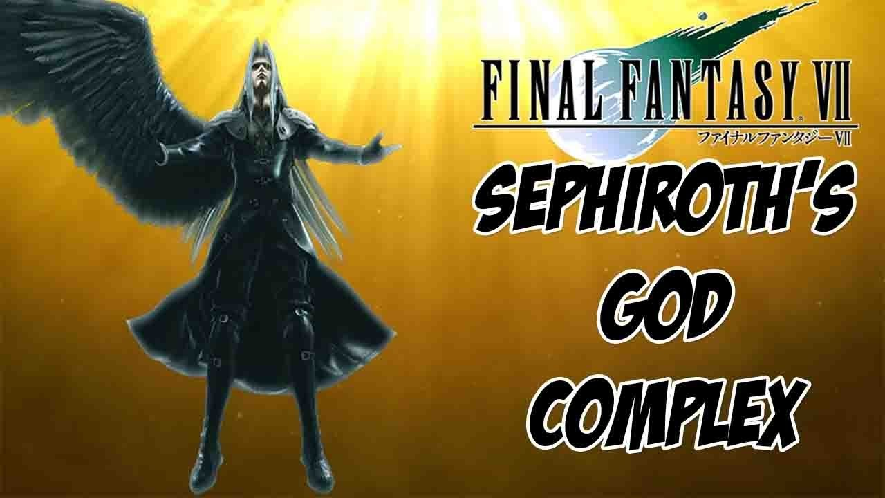 Final Fantasy VII Sephiroth – God Complex and Motherless Child Analysis