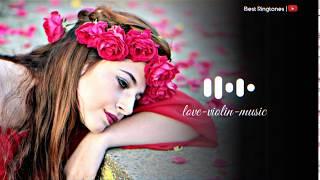 The best Love violin Music Ringtone | Download Violin Ringtone | Instrumental Ringtone