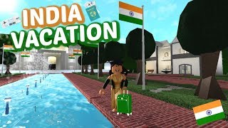INDIA VACATION II Roblox Bloxburg