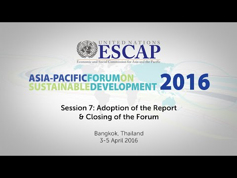 APFSD 2016: Session 7, Adoption of Report & Closing of the Forum