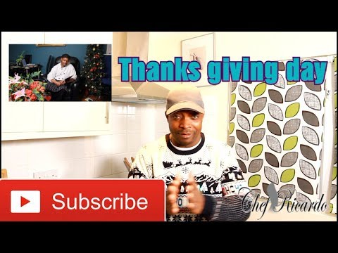 HAPPY Thanksgiving Day 2017 FROM.. Chef Ricardo Cooking