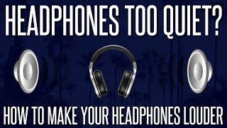 Headphones/PC Too Quiet? - How to Make Your Headphones/PC Louder