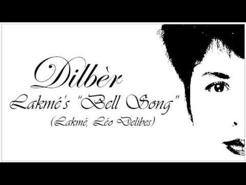 Dilbèr - Bell Song (Léo Delibes) (Dilber Yunus)