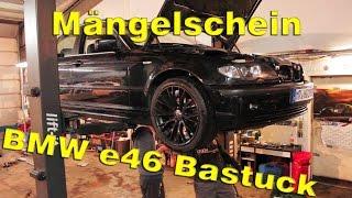 Mängelschein / BMW e46 Bastuck