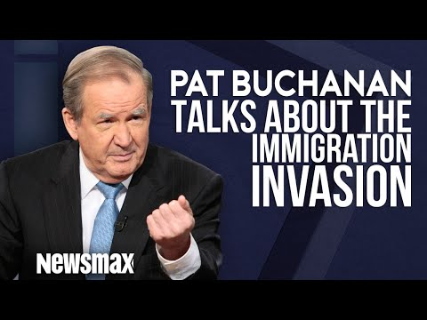 Pat Buchanan Talks about the Immigration Invasion