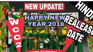 WCC 2 2nd Promo,WCC2 2018 realease date,Wcc2 Suprise on Happy new year,Wcc2 December update....