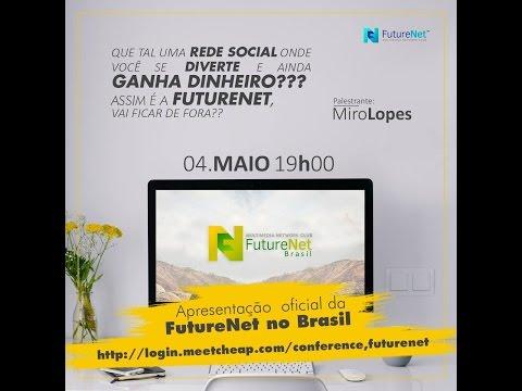 Apresentação FutureNet Oficial Brasil