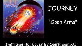 JOURNEY - Open Arms - Instrumental Cover